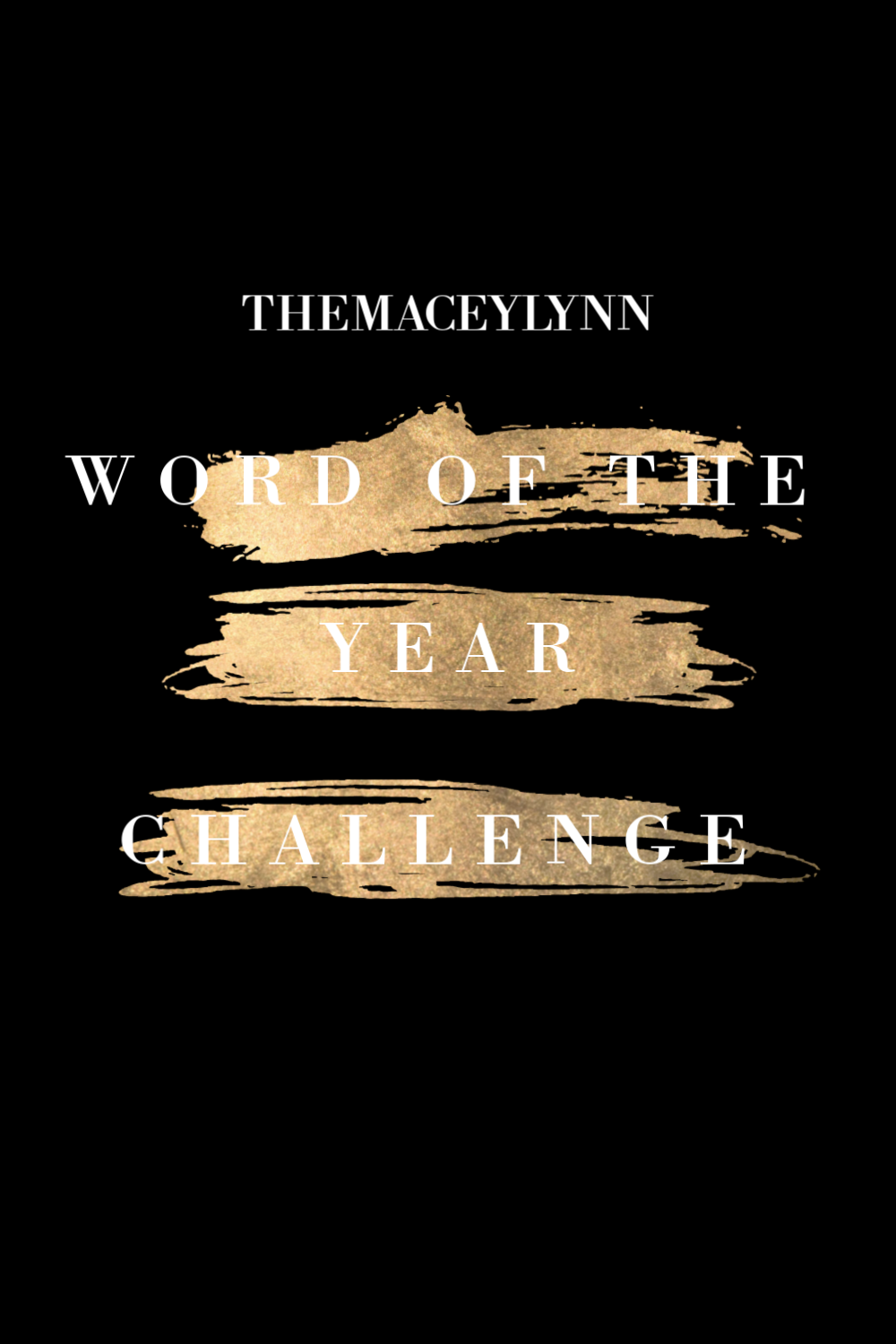 Word Of The Year Challenge 2020 | TheMaceyLynn